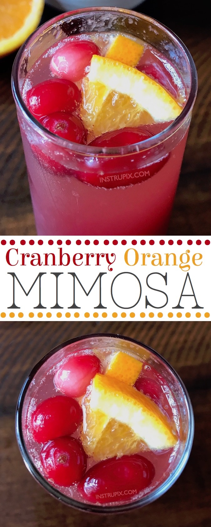 This easy 3 Ingredient mimosa recipe is perfect for the holidays (Christmas morning!!) or even a mimosa bar party! It's made with just champagne, cranberry juice and orange juice. Simple idea! Instrupix.com