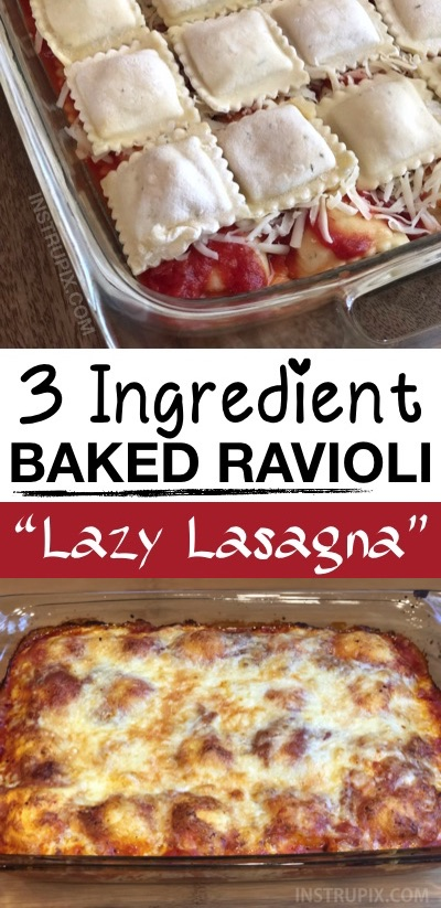 Baked Ravioli (Lazy Lasagna) Quick and easy dinner recipe for busy weeknight meals! Even picky eaters love this simple dinner idea. It's made with just 3 ingredients! It's cheap, easy to make and the entire family will love it. You can also add ground beef to the sauce if you'd like. One pan dinner recipe! Great for large families. #instrupix Instrupix.com