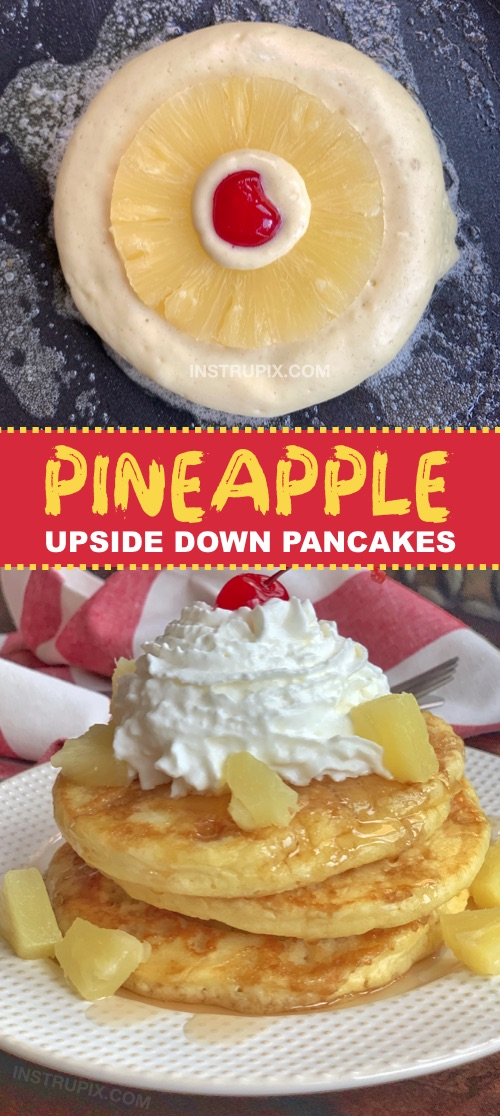 Looking for quick and easy breakfast ideas the entire family will love? Kids and adults will devour these Pineapple Upside Down Pancakes! They are fun to make and made with simple and cheap ingredients. Perfect for sleepovers and special occasions (or any Sunday morning!) #breakfast #pancakes #instrupix #pineapple