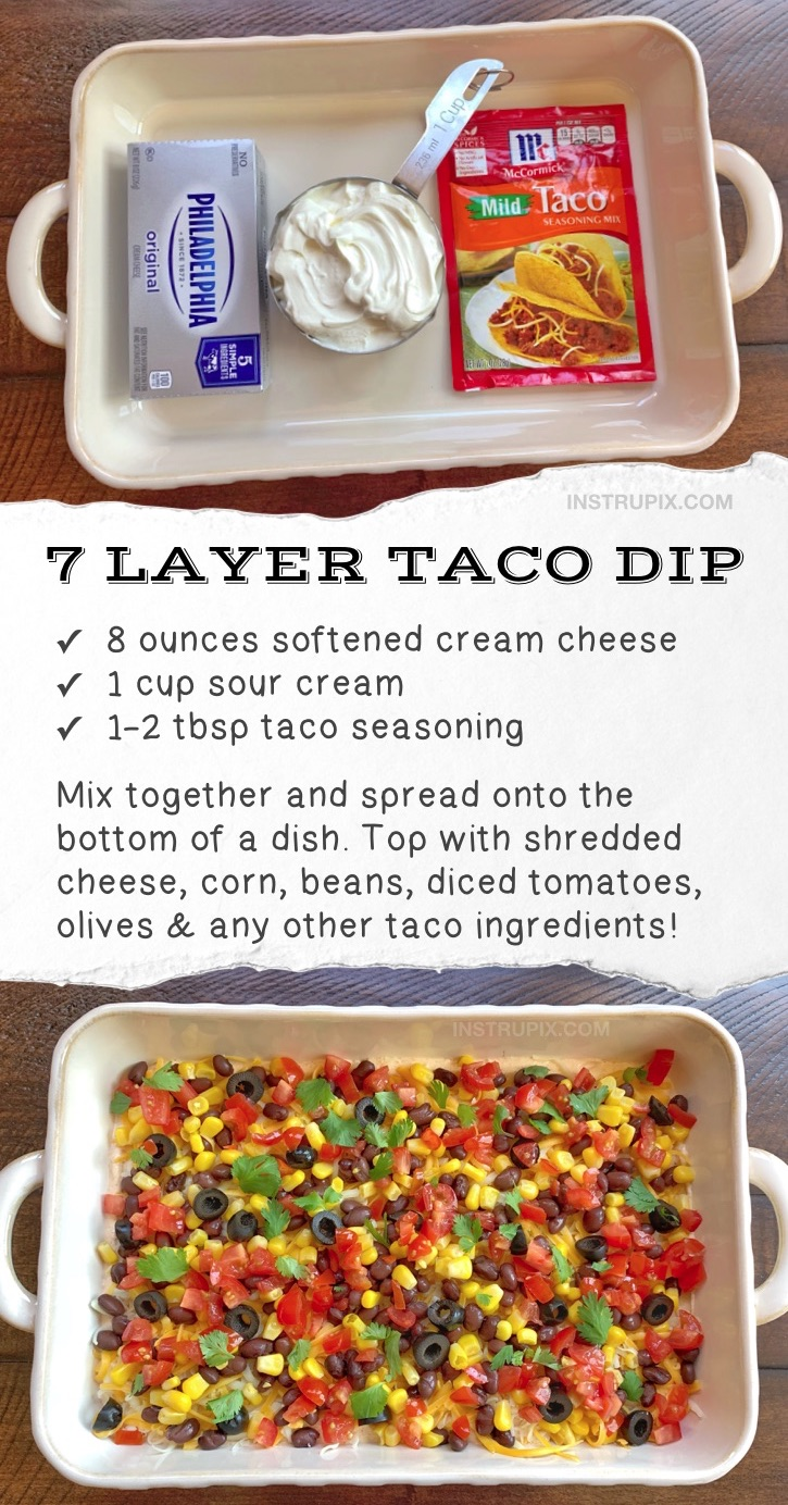 Looking for quick and easy make ahead party appetizers for a crowd? This simple, cheap & cold 7 Layer Taco Dip is made with just 3 ingredients as the base: cream cheese, sour cream and taco seasoning, then top it with the fresh ingredients of your choice. It's an amazing cold appetizer dip for a party that everyone will love! If you're looking for crowd pleasers, this appetizer snack is perfect for game day, super bowl parties, birthday parties or any get together! Serve it with tortilla chips.
