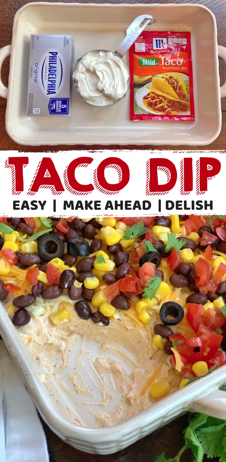 Looking for easy make ahead party dips for a crowd? This simple, cheap and cold 7 Layer Taco Dip is made with just 3 ingredients as the base: cream cheese, sour cream and taco seasoning. It's an amazing cold appetizer dip for a party-- huge hit! If you're looking for the BEST crowd pleasers, this appetizer snack is perfect for game day, super bowl parties, birthday parties or any get together! Serve it with tortilla chips.