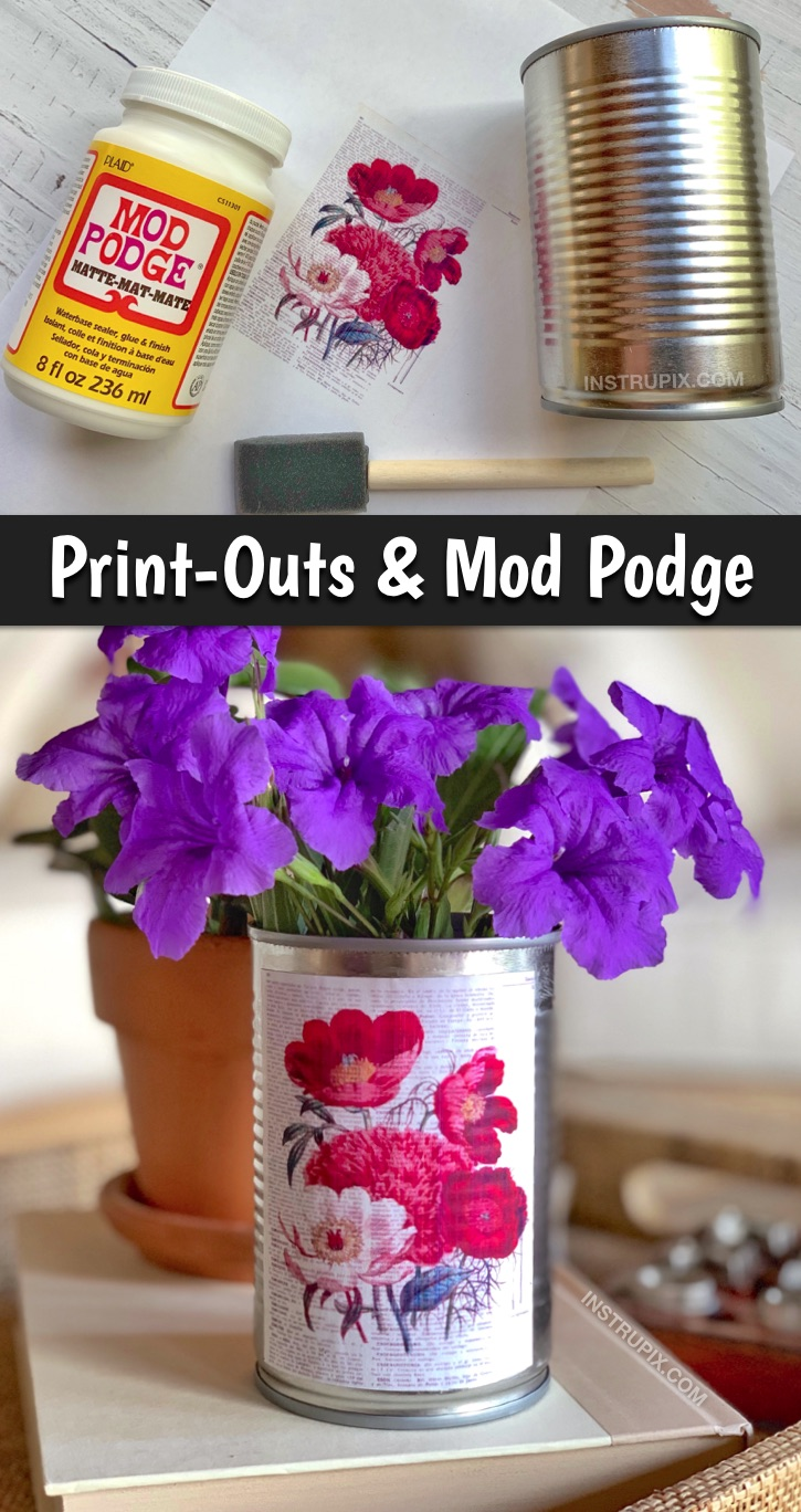 DIY Tin Can Craft Ideas -- Cheap and easy ways to upcycle a tin can! Use print out and mod podge to really personalize them. This simple craft project is fun for kids and adults! Use them as vases or for home organization. #tincancrafts #upcycling #instrupix