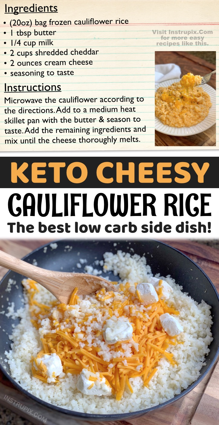 This cheesy cauliflower rice is not only healthy and easy to make, it's absolutely delicious! You don't even have to be on a low carb or keto diet to enjoy it. It's better than mac n' cheese! Perfect for dinner paired with chicken, steak, bbq, fish and more. It's made with just a few simple and cheap ingredients: frozen cauliflower rice, butter, cheddar cheese, cream cheese, milk and seasoning to taste. Cook it all up in just ONE PAN! An easy clean up and hassle free keto side dish.
