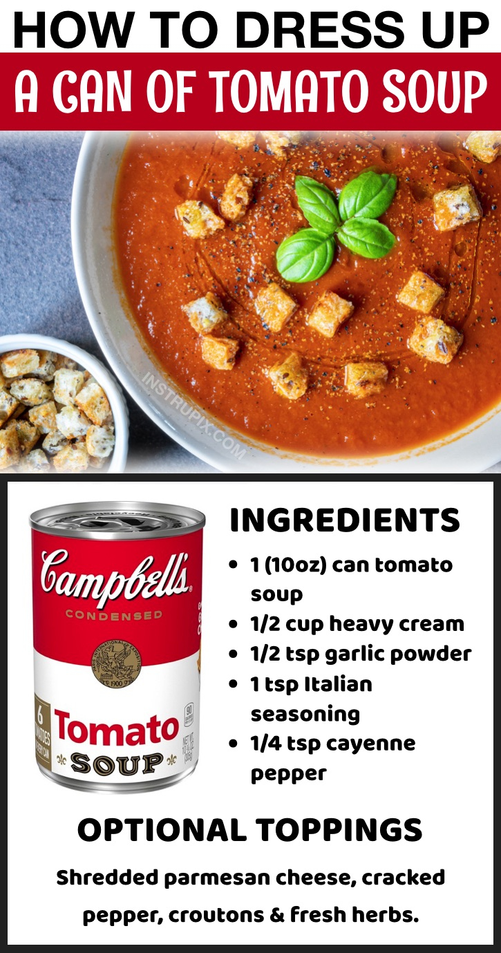 How to make canned tomato soup better with heavy cream and fresh herbs! Lots of food hacks and easy dinner ideas here.